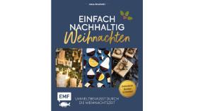 Einfach nachhaltig Weihnachten © Emf Edition Michael Fischer, Emf Edition Michael Fischer