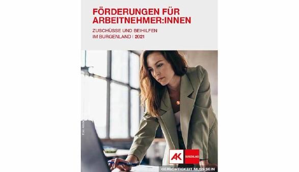 Arbeitnehmerförderungen © AK Burgenland, AK Burgenland