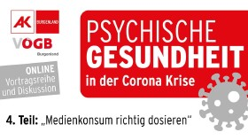 Psychische Gesundheit Teil 4 © AK Bgld, AK Bgld
